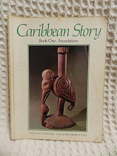 9780582765344: Caribbean Story, Bk. 1: Foundations