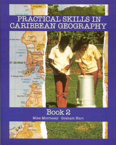 9780582765894: Practical Skills for Caribbean Geography Book 2 (Bk. 2)