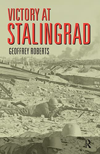 9780582771857: Victory at Stalingrad: The Battle That Changed History