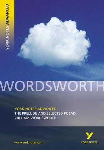 9780582772281: The Prelude and Selected Poems: York Notes Advanced