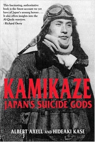 9780582772328: Kamikaze: Japan's Suicide Gods