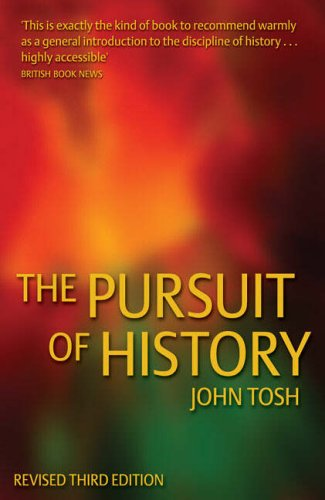 9780582772540: The Pursuit of History: Aims, Methods and New Directions in the Study of Modern History (3rd Edition)