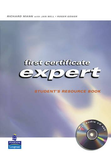 First Certificate Expert Student Resource Book No Key for Pack (0582773032) by Jan Bell; Roger Gower