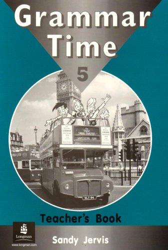 9780582775985: Grammar Time Level 5: Teacher's Book (Grammar Time)