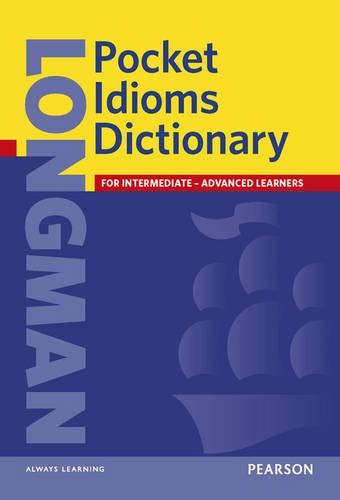 9780582776418: Longman Pocket Idioms Dictionary (Dictionary (Longman))