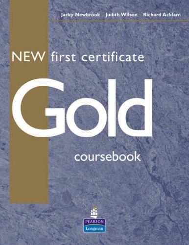 9780582776999: New first certificate gold. Student's book. Per le Scuole superiori