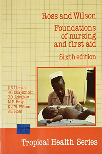 9780582777071: Foundations of nursing and first aid (Tropical health series)