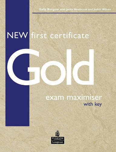 9780582777170: New First Certificate Gold Exam Maximiser with Key for Pack