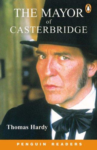 9780582777309: Mayor of Casterbridge (Penguin Readers (Graded Readers))