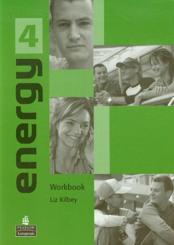 Energy 4: Workbook: Workbook Level 4: Kilbey, Liz