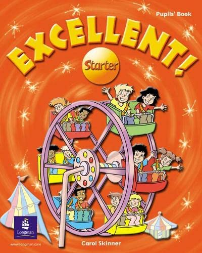 9780582778313: Excellent! Starter Pupil's Book