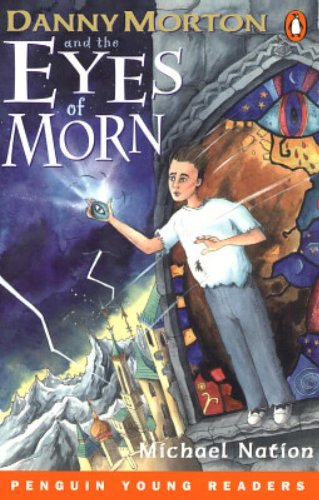 9780582778641: Danny Morton & Eyes of Morn: Level 4 (Penguin Young Readers (Graded Readers))