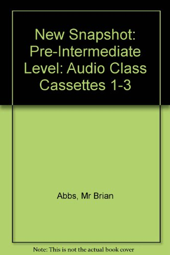 9780582779464: New Snapshot: Pre-Intermediate Level: Audio Class Cassettes 1-3