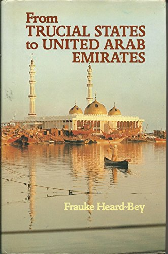 9780582780323: From Trucial States to United Arab Emirates