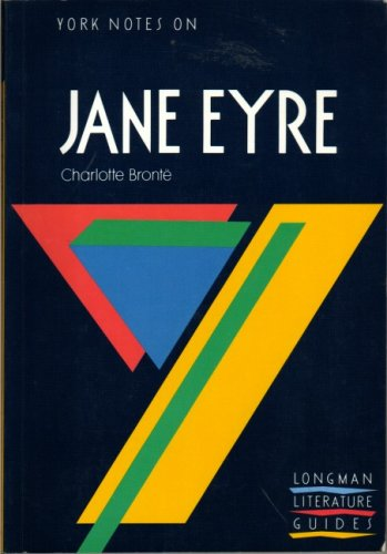 9780582780989: Notes on Bronte's Jane Eyre (York Notes)