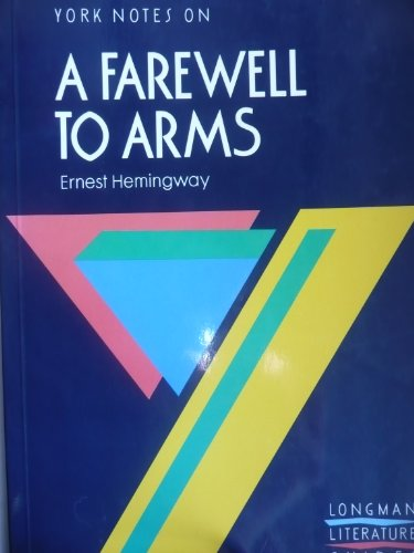 9780582781627: A Farewell to Arms: Notes (York Notes)