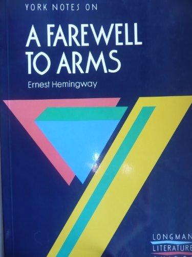 9780582781627: A Farewell to Arms: Notes (York Notes)