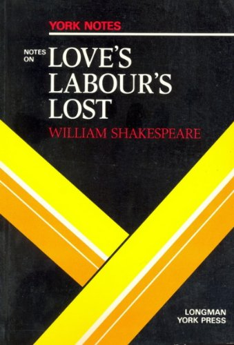 Love's Labour's Lost: William Shakespeare