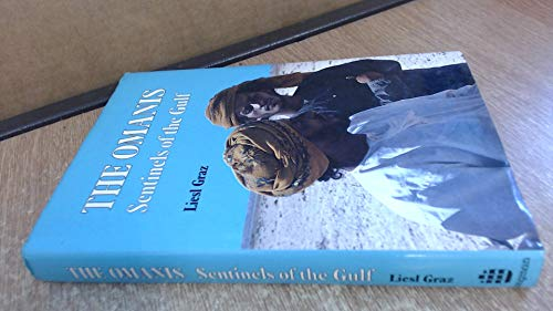 9780582783485: The Omanis: Sentinels of the Gulf
