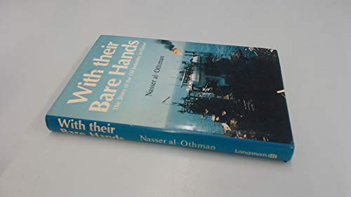 9780582783751: With Their Bare Hands: The Story of the Oil Industry in Qatar