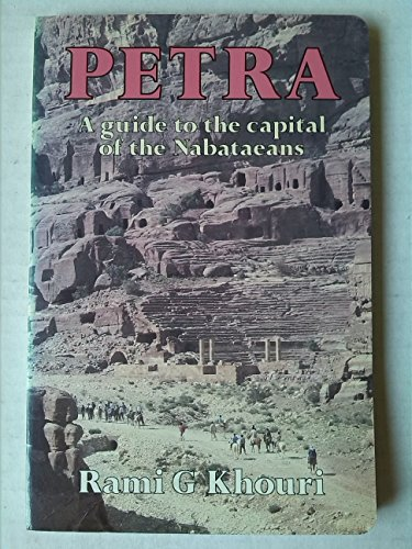 9780582783850: Petra: A Guide to the Capital of the Nabataeans