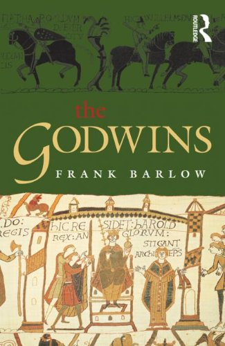 9780582784406: The Godwins: The Rise and Fall of a Noble Dynasty