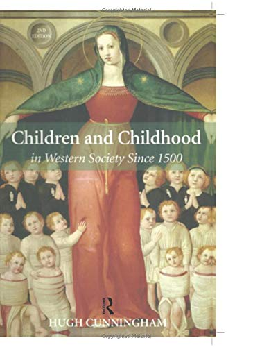 9780582784536: Children and Childhood in Western Society Since 1500