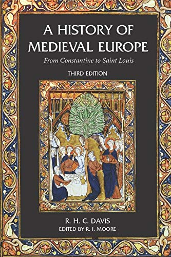 9780582784628: A History of Medieval Europe: From Constantine to Saint Louis