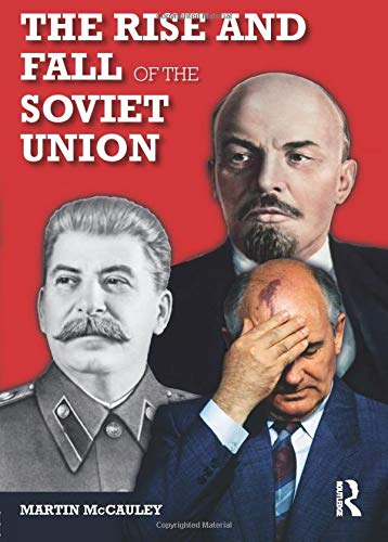 9780582784659: The Rise and Fall of the Soviet Union (Longman History Of Russia)