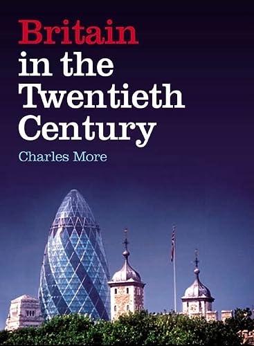 9780582784833: Britain in the Twentieth Century