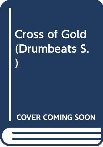 9780582785199: Cross of Gold (Drumbeats)