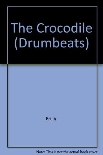 9780582785496: The Crocodile (Drumbeats)