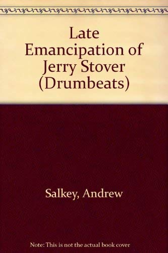 9780582785595: Late Emancipation of Jerry Stover (Drumbeats)