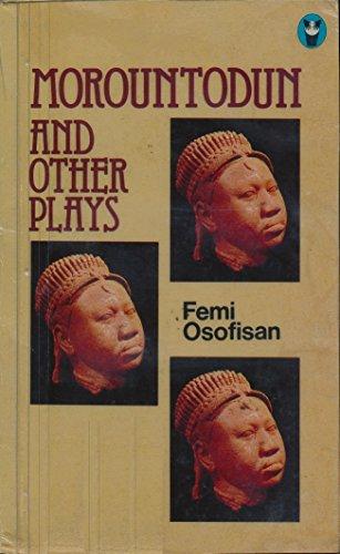9780582785755: Morountodun and Other Plays