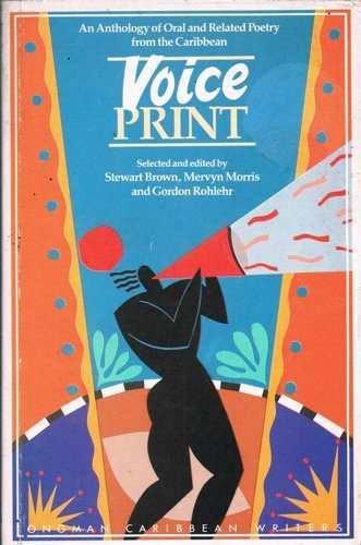 Voiceprint : An Anthology of Oral and: Stewart Brown, Mervyn