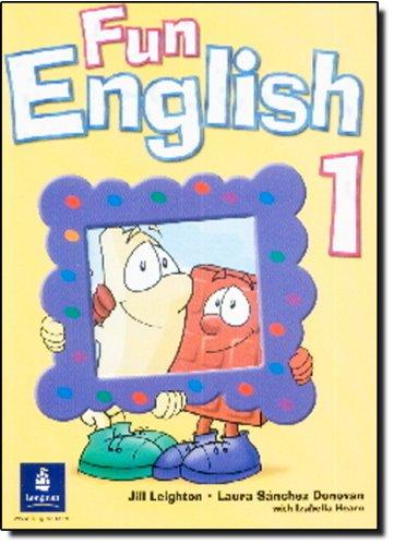 Fun English 1: Global Pupil's Book: Leighton, Jill; Hearn,