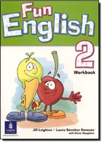 Fun English: Workbook Level 2: Leighton, Jill; Donovan,