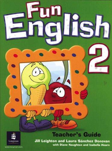Fun English Level 2: Teacher's Book: Leighton, Jill, Hearn,