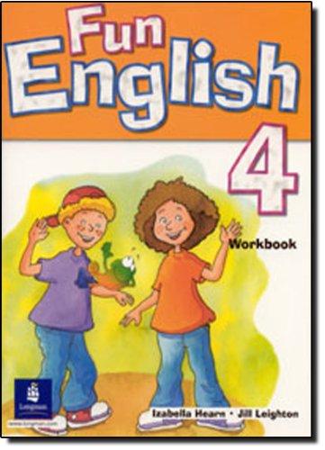 Fun English Level 4: Activity Book: Leighton, Jill; Hearn,