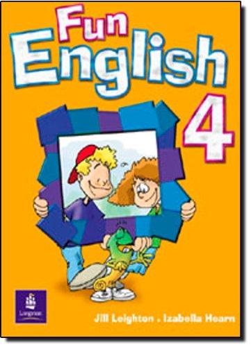 Fun English 4 Student's Bok: Pupils' Book: Leighton, Jill, Hearn,