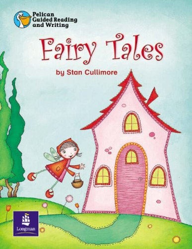 9780582789869: Pelican Guided Reading and Writing Year 1 Fairy Tales (Pelican Guided Reading & Writing)