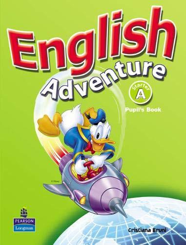 9780582791466: English Adventure Starter A Pupils Book (English Adventure)