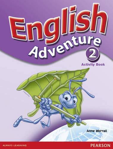 English Adventure Level 2 Activity Book: Worrall, Anne