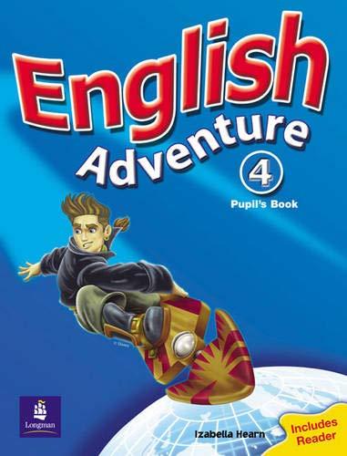 9780582791978: English Adventure Level 4 Pupils Book Plus Reader