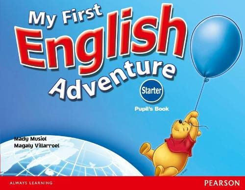 9780582793781: My First English Adventure Starter Pupils Book