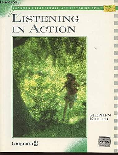 9780582795389: Listening in Action (Longman skills)
