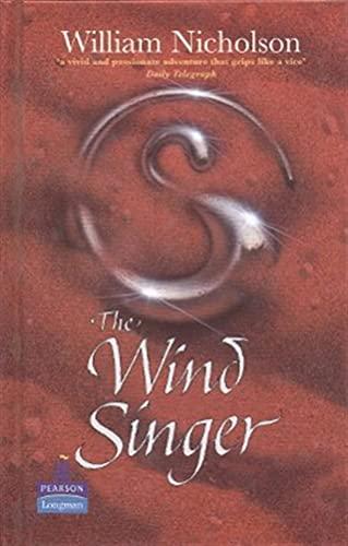 The Wind Singer (NEW LONGMAN LITERATURE 11-14): Nicholson, W