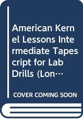 9780582797093: American Kernel Lessons Intermediate Tapescript for Lab Drills