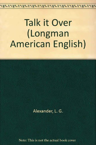 9780582797192: Talk It over: Discussion Topics for Intermediate Students (Longman American English)