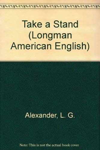 9780582797215: Take a Stand: Discussion Topics for Intermediate Adult Students (Longman American English)
